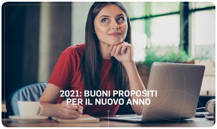 2021: buoni propositi per il nuovo anno