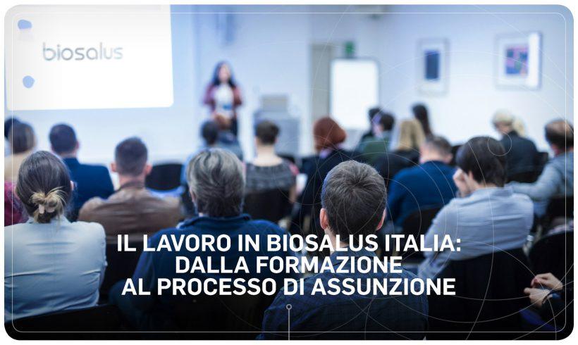 Il lavoro in Biosalus Italia: dalla formazione al processo di assunzione